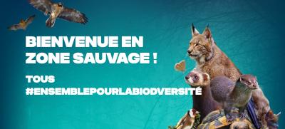 Image de la campagne 'Bienvenue en zone sauvage'