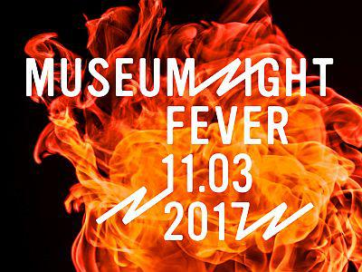 Museum Night Fever 11.03.2017