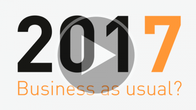 2017: Business as usual? Video: www.youtube.com/watch?v=eAA-9c3etuY