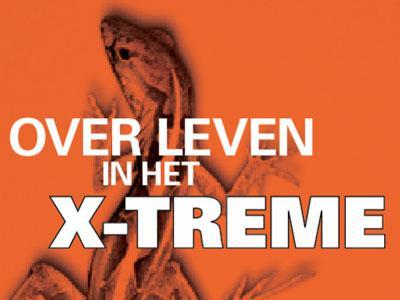 Over leven in het X-TREME