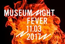 Museum Night Fever 11.03.2017 écrit sur un fond de flammes