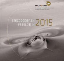 Rapport sur les mammifères marins échoués en Belgique en 2015.