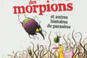 La vie rêvée des morpions